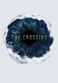 Сериал Переправа (The Crossing)