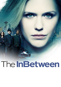 Проводник The InBetween сериал 2019 (Фото)
