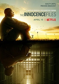 сериал Файлы Невиновности / The Innocence Files 2020 (Netflix)