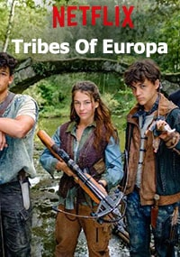 Племена Европы / Tribes Of Europa (2020)